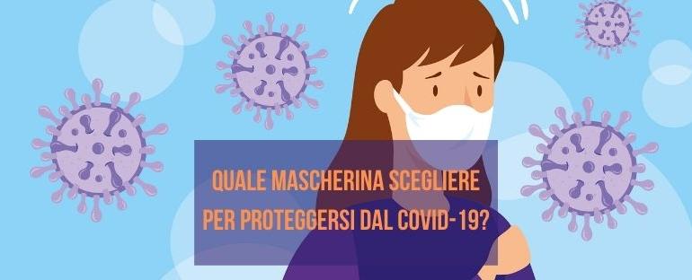 Quale mascherina scegliere per proteggersi dal Covid-19?