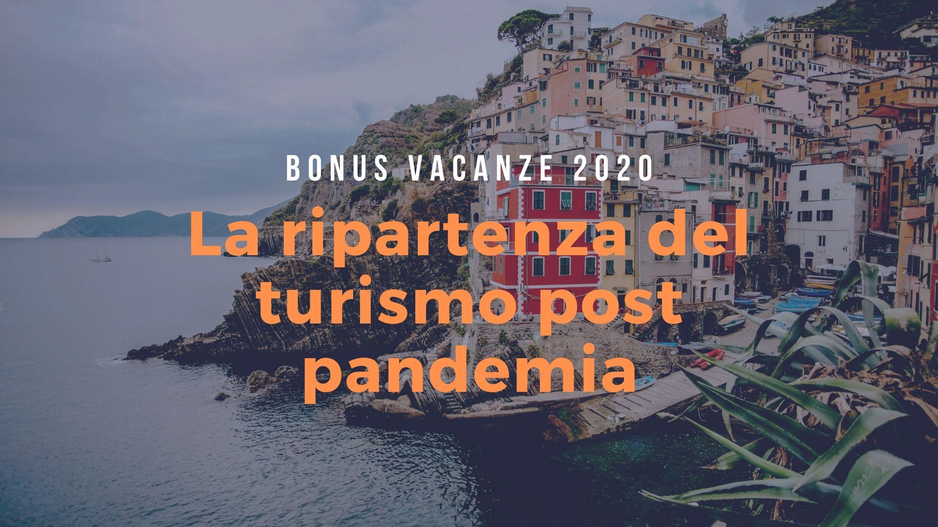 Bonus vacanze: la ripartenza del turismo post pandemia
