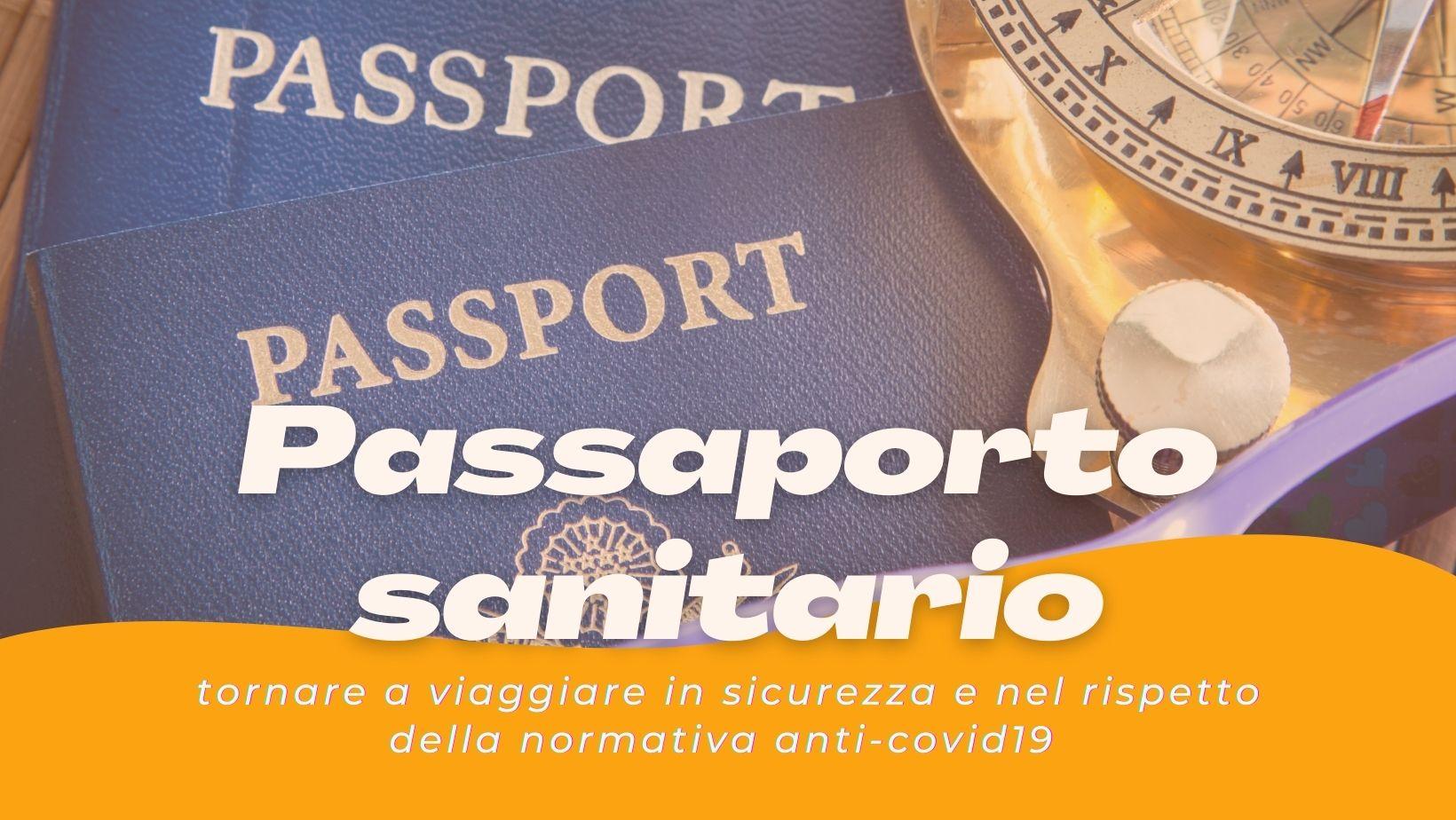 Passaporto sanitario: come tornare a viaggiare?